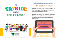 The Tayside Strategy for Parents Delivery Plan Consultation